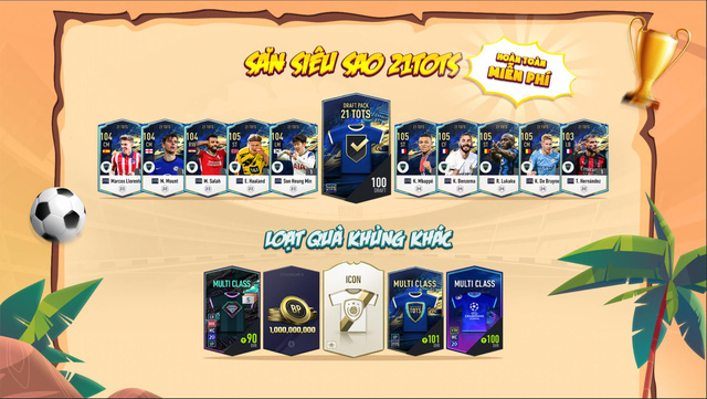 FIFA Online 4 tung sự kiện Hè Chuyển Nhượng 2021: Trở thành siêu cò và cơ hội săn 21TOTS miễn phí mỗi ngày - ảnh 4