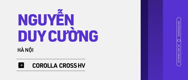 Những kiểu khách chốt đơn Toyota Corolla Cross sau 1 năm bán tại Việt Nam: Người bỏ Mercedes, người mua chỉ vì thương hiệu - ảnh 10