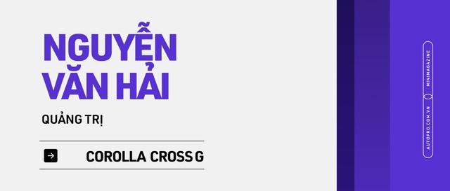 Những kiểu khách chốt đơn Toyota Corolla Cross sau 1 năm bán tại Việt Nam: Người bỏ Mercedes, người mua chỉ vì thương hiệu - ảnh 26