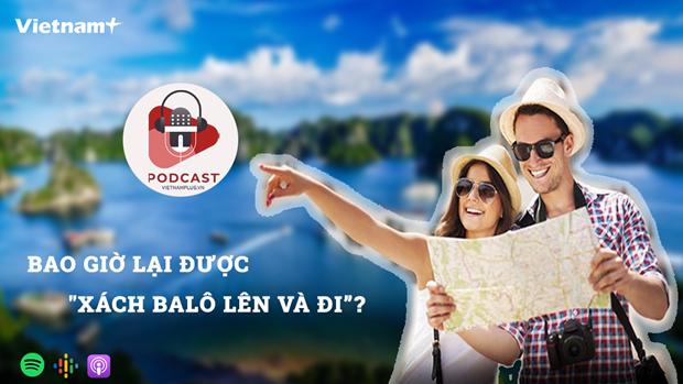 [Audio] Đã đến lúc khởi động lại các tour du lịch trong nước? - ảnh 1