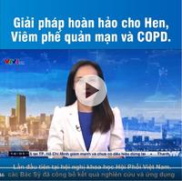 VTV1, HTV7 đưa tin: đờm, ho, khó thở triệu chứng phổ biến của viêm phế quản mạn tính
