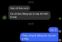 Thầy dạy Vật lý nhắn tin hờn dỗi vì học trò xem livestream cô giáo Minh Thu, nhưng xem câu dỗ ngọt thế này đố ai không mủi lòng