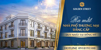 Chính thức ra mắt dự án Shophouse Golden Street – Gò Cao Đồng Hỷ Thái Nguyên