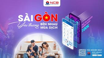 NCB dành nhiều ưu đãi cho khách hàng ở TP. HCM khi mở tài khoản online