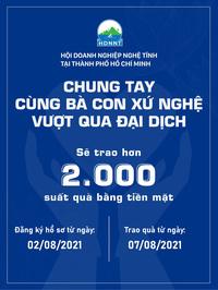 Hội Doanh nghiệp Nghệ Tĩnh tại TP.HCM hỗ trợ người dân xứ Nghệ vượt qua mùa dịch Covid-19
