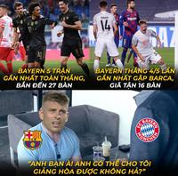 Ảnh chế: Không có Messi, Barca càng run rẩy khi đối đầu Bayern Munich