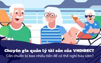 Người muốn nghỉ hưu sớm cần chuẩn bị như thế nào và cần bao nhiêu tiền? Đây là câu trả lời của chuyên gia tài chính cá nhân mà bạn nhất định phải biết