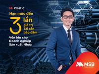 MSB dành 1.000 tỷ đồng ưu đãi lãi suất cho doanh nghiệp ngành nhựa