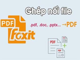 Một số công cụ ghép nối file PDF nhanh chóng, hoàn toàn miễn phí