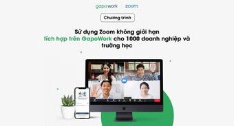 Cơ hội sử dụng Zoom không giới hạn tích hợp trên GapoWork