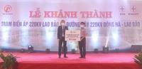 Khánh thành Công trình Trạm biến áp 220kV Lao Bảo và Đường dây 220kV Đông Hà - Lao Bảo