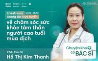 BS Đại học Y Hà Nội chia sẻ việc con cháu nên làm để giúp ông bà, cha mẹ không còn cảm thấy cô đơn, rối loạn lo âu trong mùa dịch
