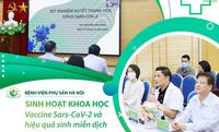 """Bệnh viện Phụ Sản Hà Nội tổ chức sinh hoạt khoa học với chủ đề: """"Vaccine Sars-CoV-2 và hiệu quả sinh miễn dịch"""""""