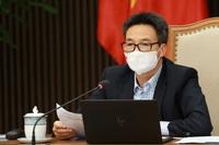 Phó Thủ tướng yêu cầu các địa phương sẵn kịch bản ứng phó khi có ca bệnh