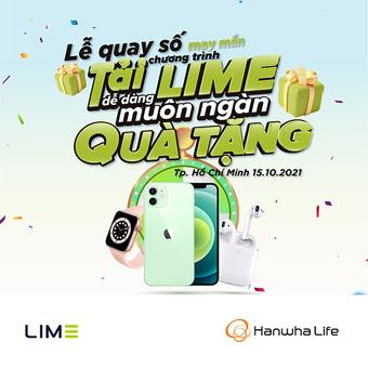"""Hanwha Life Việt Nam đã tìm ra 13 chủ nhân trúng giải """"Tải LIME dễ dàng, muôn ngàn quà tặng"""""""