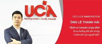 Giám đốc UCA Lê Thanh Hải nhận định về xu hướng định cư Canada trong 3 năm tới